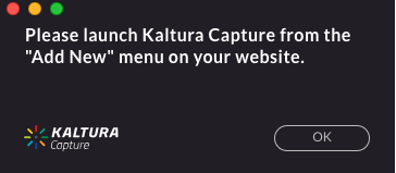 Please launch Kaltura Capture from the